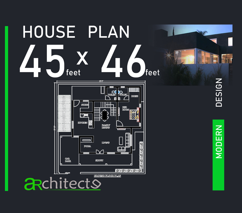 22 Feet By 45 Modern House Plan With 4 Bedrooms: 45x46 House Plans For Your Dream House